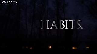 habits. by CW17XFK