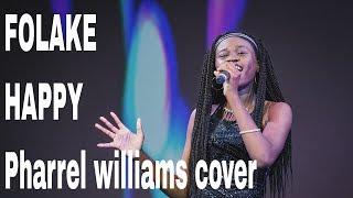 Happy -Pharrell Williams cover by Folake