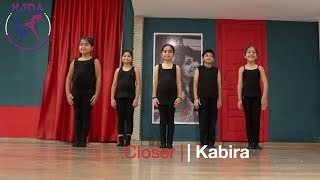 """Closer x Kabira"" 