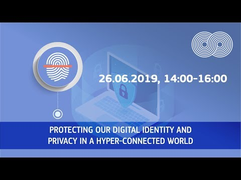 Protecting our digital identity and privacy in a hyper-connected world photo