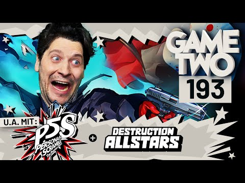 Persona 5 Strikers, Destruction Allstars, Roller Champions | Game Two #193