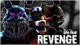 SFM FNaF Revenge By Rezyon and ZombieWarsSMT