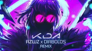 K/DA - POP/STARS (AZWZ x DIABOLOS REMIX)
