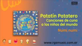Patatín Patatero canciones de cuna - Numi numi
