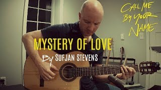 Call Me By Your Name: Mystery of Love | classical guitar (Sufjan Stevens) + TAB