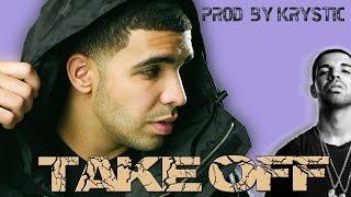 "Drake x Future Type Beat - ""Take Off"" (Prod. By Krystic) HQ 2017"