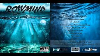 5. Rowmind - Θέλω να φύγω Feat. ΑzkerOne