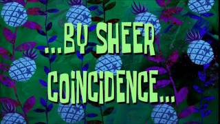 ...By Sheer Coincidence... | SpongeBob Time Card #114