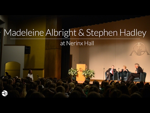 Madeleine Albright and Stephen Hadley at Nerinx Hall