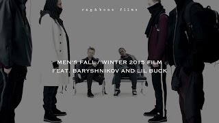 rag & bone Men's Fall/Winter 2015 Film feat. Baryshnikov and Lil Buck