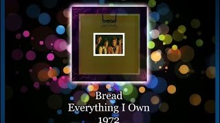 "Bread ~ ""Everything I Own"" 1972 HQ"