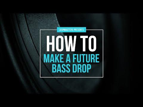 How To Make A Future Bass Drop   Future Bass Tutorial