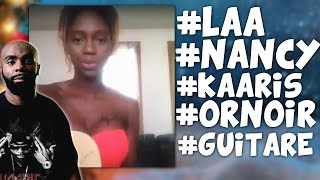 LAA NANCY x KAARIS - OR NOIR, REPRISE GUITARE !