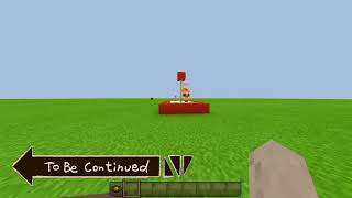 To be Continued in minecraft pe! 2.0