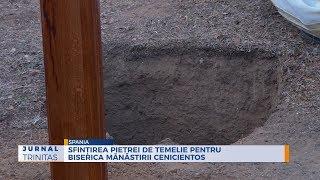 Sfintirea pietrei de temelie pentru biserica Manastirii Cenicientos