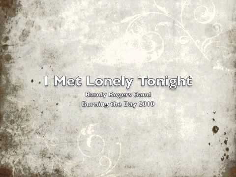 randy-rogers-band-i-met-lonely-tonight-emily-p