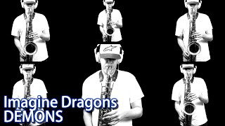 Imagine Dragons - Demons - Tenor Saxophone - BriansThing
