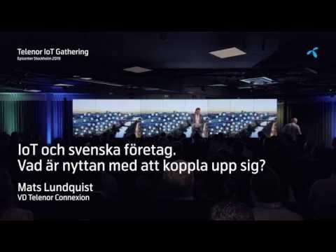 IoT och svenska företag– Vad är nyttan med att koppla upp sig? Telenor Connexion VD Mats Lundquist