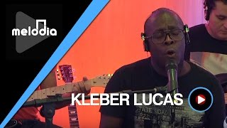 Kleber Lucas - Vou Seguir Com Fé - Melodia Ao Vivo (VIDEO OFICIAL)