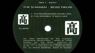 The Shamen - Boss Drum (The Beatmasters Radio Mix)