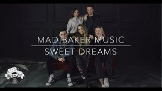 Eurythmics - Sweet Dreams (cover by Mad Baker Music)