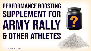Most powerful Performance Boosting Supplement for Army Rally 1600 Meter Running & Other Athletes