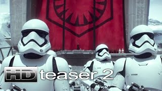 STAR WARS: THE FORCE AWAKENS - Official Teaser Trailer #2 (2015) [HD]