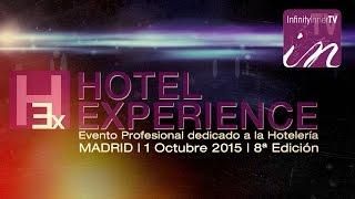 Nos vimos en... HOTEL EXPERIENCE 8 - MADRID 2015 - InfinityInnerTV - inTV
