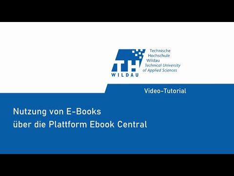 Video-Tutorial: Nutzung von E-Books über die Plattform Ebook Central