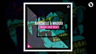 Hardwell & Maddix - Smash This Beat [Radio Edit]