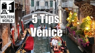 Visit Venice - 5 Vital Tips for Visiting Venice, Italy width=