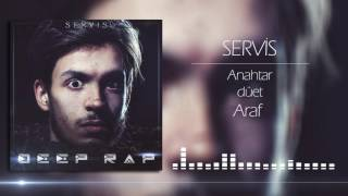 Servis - Anahtar feat Araf