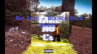 Big Sean - Bounce Back | Audio |