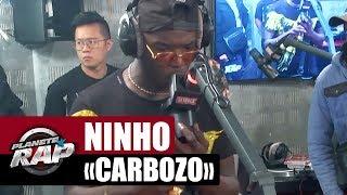 "Ninho ""Carbozo"" #PlanèteRap"