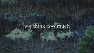 lil peep - we think too much (legendado)