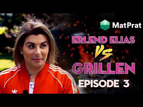 Erlend Elias VS Grillen | Festgrilling | EPISODE 3