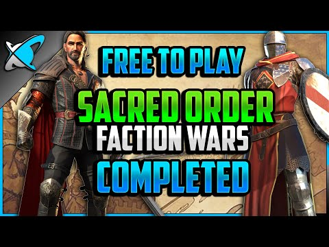 """""""F2P"""" SACRED ORDER Faction Wars COMPLETED (7/13) 