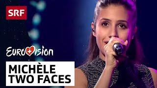 Michèle - Two Faces  - ESC-Entscheidungsshow - #srfesc