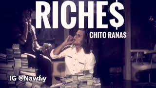 Chito Rana$ - Riche$ Slowed