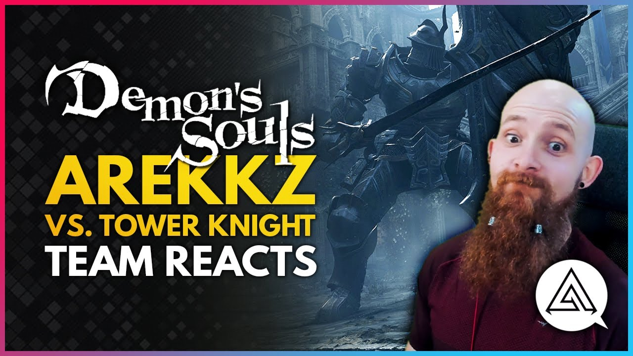 arekkz gaming - Demon's Souls PS5 | Team Reacts : Arekkz vs. Tower Knight But The Difficult Way