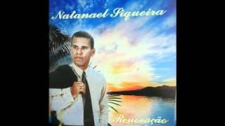 .3 Natanael Siqueira,   Tocar  em  Cristo
