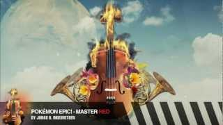 Pokémon Epic! - Master Red (Orchestrated)