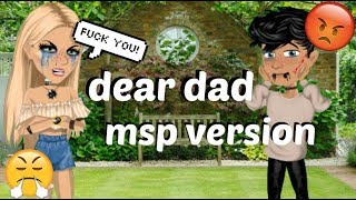 dear dad / msp version /