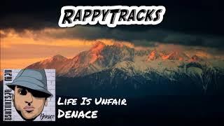 Denace - Life Is Unfair