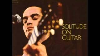 Baden Powell - Por Causa de Você - Solitude on Guitar