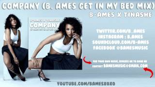 Company (B. Ames Get In My Bed Mix) | Tinashe