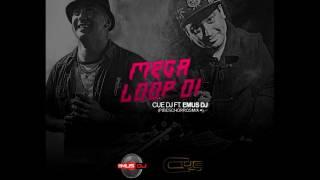 MEGALOOP 001 - EMUS DJ FT CUE DJ
