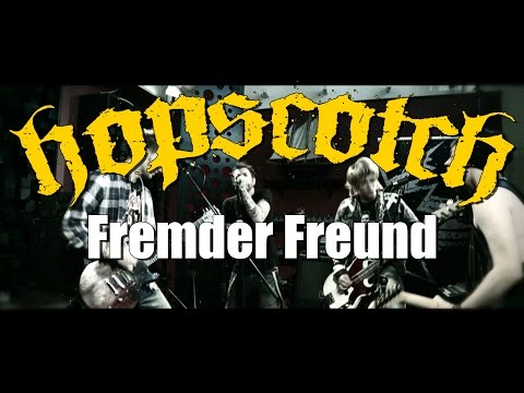 Hopscotch - Fremder Freund (Official Video)