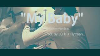 FREE Young Thug X Lil Yachty TYPE BEAT - My Baby ( Prod  by Hytman X Lo B )