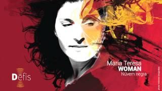 Maria Teresa - Woman - 12 Núvem negra